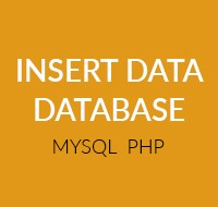 cara insert data ke database mysql dengan php